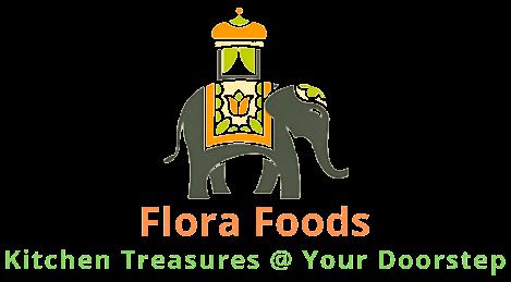 Flora Foods - Kitchen Treasures @ Your Doorstep