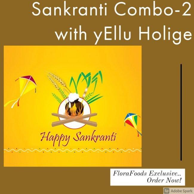 Sankranti Combo with yEllu Holige