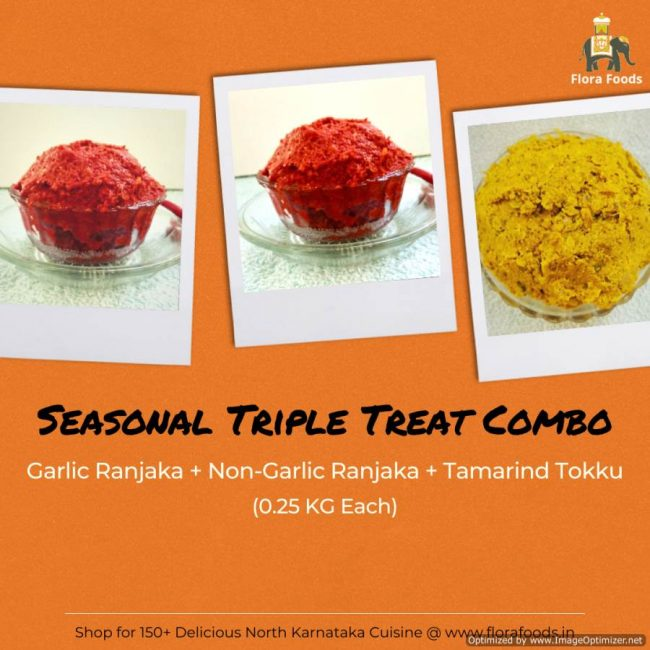 Ranjaka + Garlic Ranjaka + Tamarind Tokku = Seasonal Triple Treat Combo